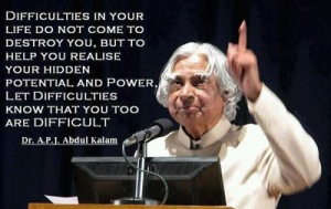 Abdul Kalam- Difficulties Quote