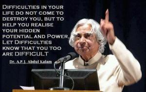 Abdul Kalam- Difficulties Quote